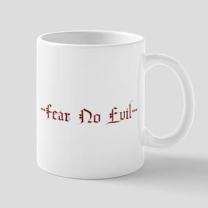 Fear No Evil Mug