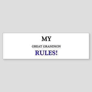 My GREAT GRANDSON Rules! Bumper Sticker