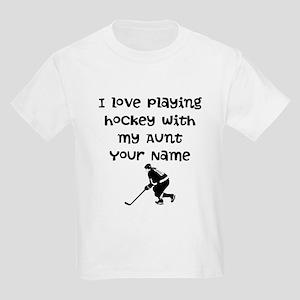 I Love Playing Hockey With My Aunt (Custom) T-Shir