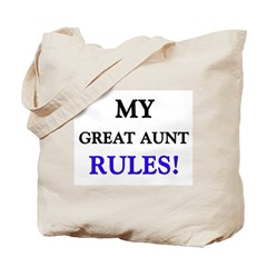My GREAT AUNT Rules! Tote Bag