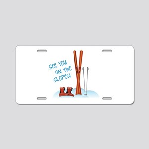 See you on the slopes! Aluminum License Plate