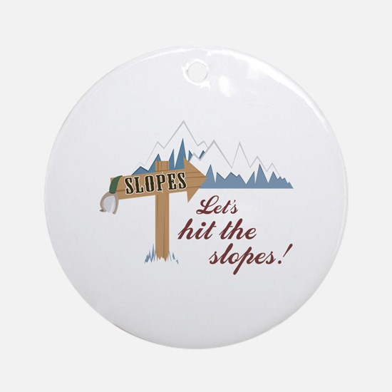 Let's Hit the Slopes! Ornament (Round)