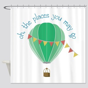 oh, the places you may go Shower Curtain