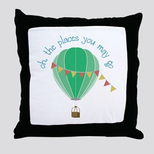 oh, the places you may go Throw Pillow