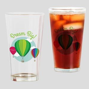 Dream Big Drinking Glass