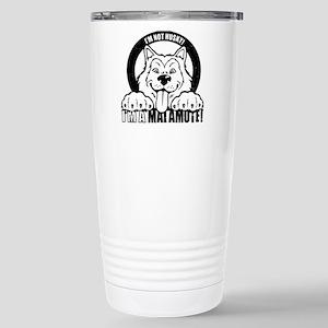 """I'm Not Husky! I'm a M Stainless Steel Travel Mug"