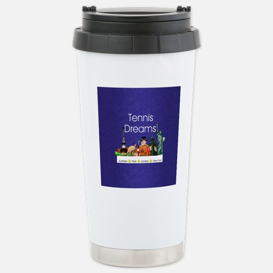 tennisdreamsaplnsq Stainless Steel Travel Mug