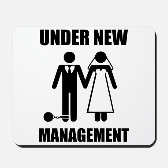 Just Married, Under New Management Mousepad