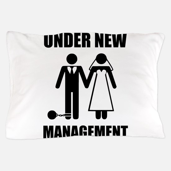 Just Married, Under New Management Pillow Case