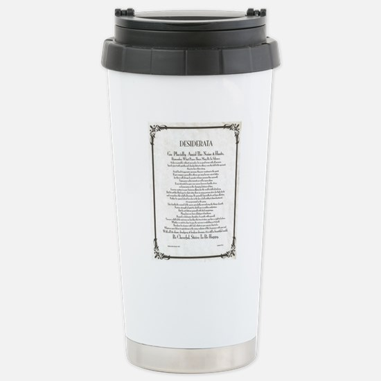 The Desiderata Poem by  Stainless Steel Travel Mug