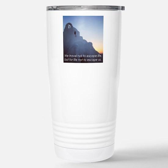 Inspiring Travel Quote  Stainless Steel Travel Mug