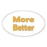 More Better Sticker (Oval 10 pk)