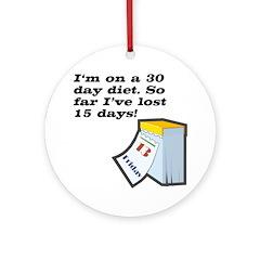 30 Day Diet Ornament (Round)