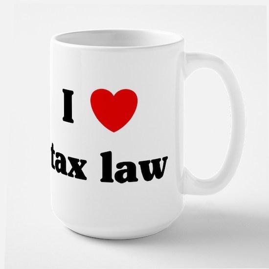 I Love tax law Mugs