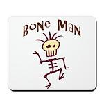 Bone Man Mousepad