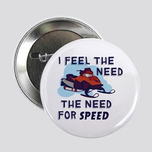 "I Feel The Need The Need For Speed 2.25"" Button"
