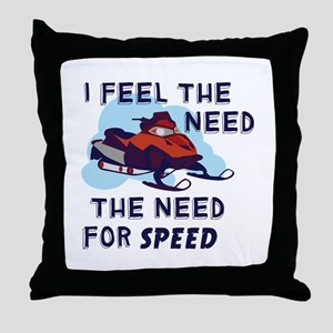 I Feel The Need The Need For Speed Throw Pillow