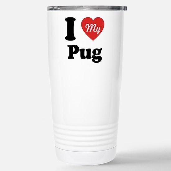 I Heart My Pug Stainless Steel Travel Mug