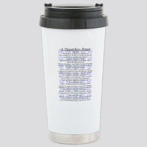 DISPATCHERS PRAYER Stainless Steel Travel Mug