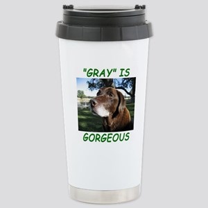 Gray Is Gorgeous Stainless Steel Travel Mug