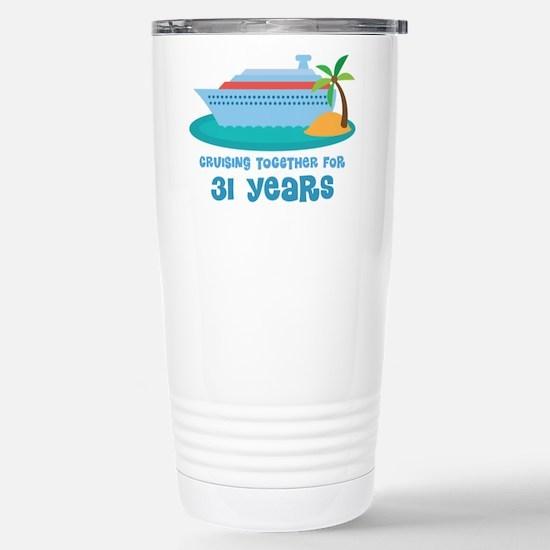 31st Anniversary Cruise Stainless Steel Travel Mug
