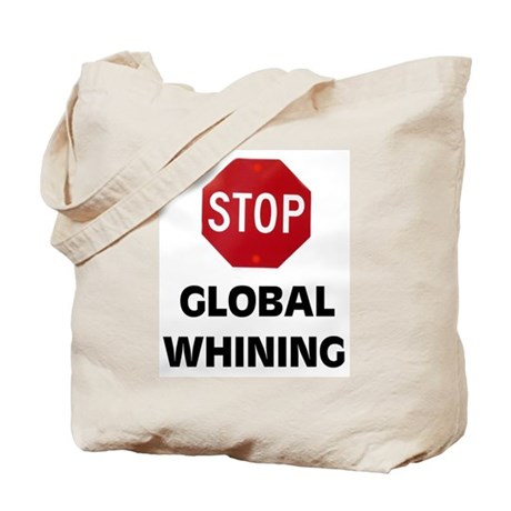 STOP WHINING Tote Bag