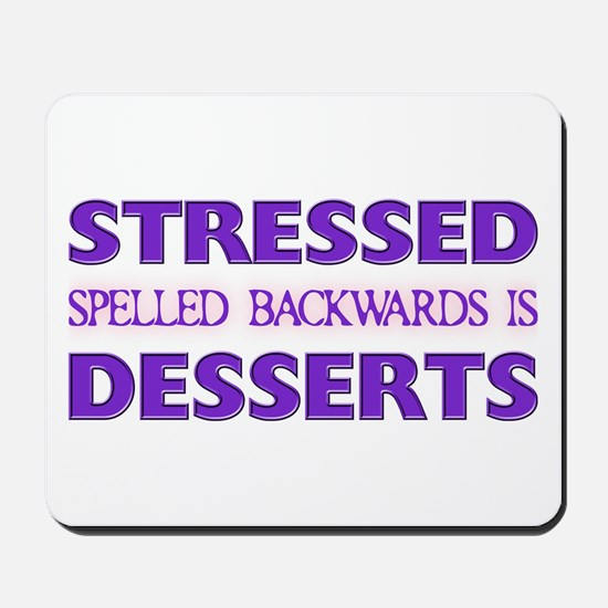 Stressed Desserts Mousepad