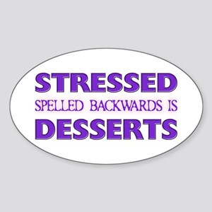 Stressed Desserts Oval Sticker