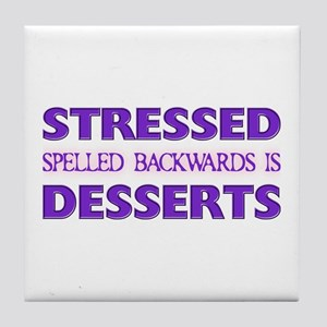 Stressed Desserts Tile Coaster