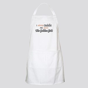 I Wanna Cuddle And Watch The Golden Gi Light Apron