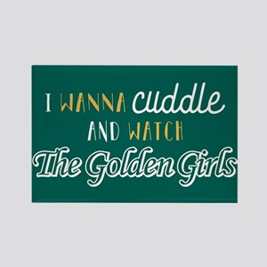 I Wanna Cuddle And Watch The Gold Rectangle Magnet