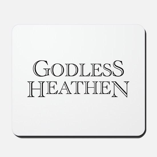 Godless Heathen Mousepad