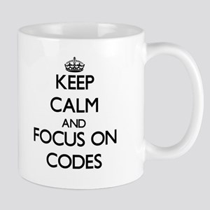 Keep Calm and focus on Codes Mugs