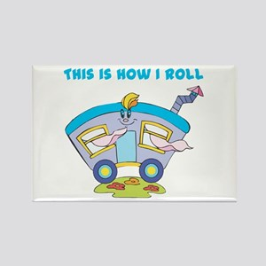 How I Roll (Mobile Home/Trailer) Rectangle Magnet