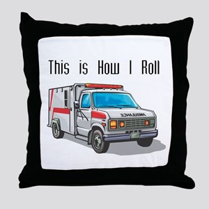 How I Roll (Ambulance) Throw Pillow