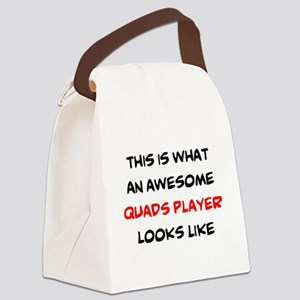 awesome quads player Canvas Lunch Bag