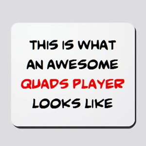 awesome quads player Mousepad