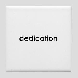 dedication Tile Coaster