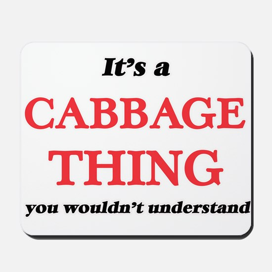It's a Cabbage thing, you wouldn&#39 Mousepad