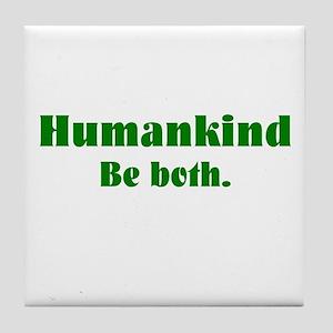 Human Kind Tile Coaster