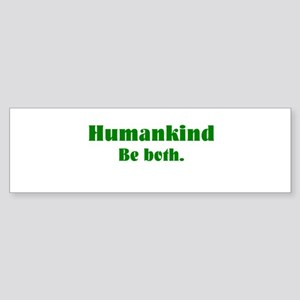 Human Kind Bumper Sticker