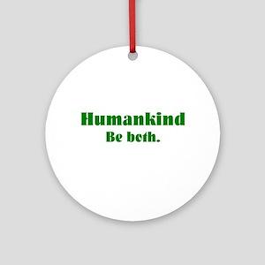 Human Kind Ornament (Round)