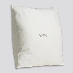 Rhode Island Girl Burlap Throw Pillow