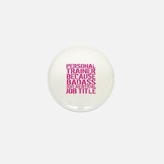 Funny Personal trainer Mini Button