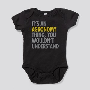 Its An Agronomy Thing Baby Bodysuit