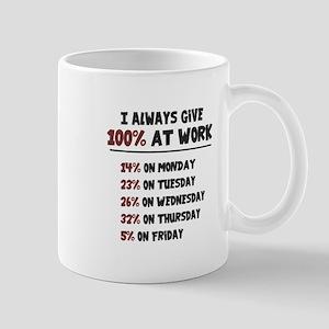 100% Effort at Work Mugs