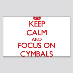 Keep Calm and focus on Cymbals Sticker