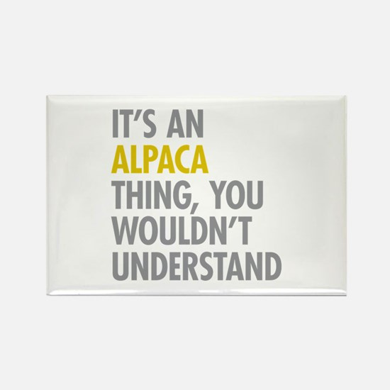 Its An Alpaca Thing Rectangle Magnet
