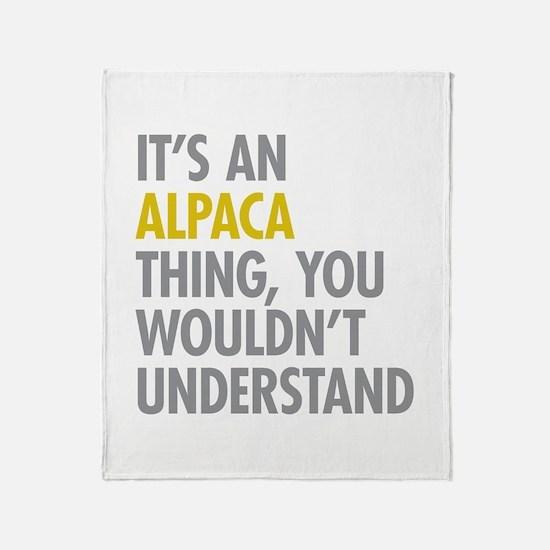 Its An Alpaca Thing Throw Blanket