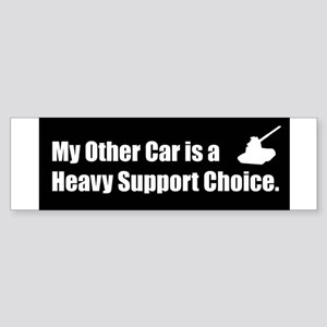 Heavy Support Bumper Sticker